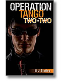 Operation Tango Two-Two